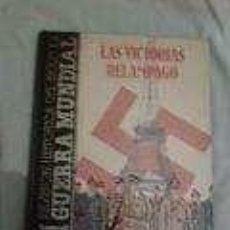 Libros de segunda mano: HISTORIA DE LA II GUERRA MUNDIALTOMO 6 LAS VICTORIAS RELAMPAGO. Lote 70230329
