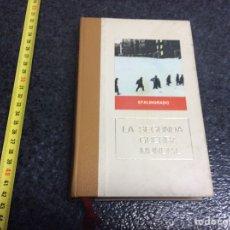 Libros de segunda mano: STALINGRADO. LA SEGUNDA GUERRA MUNDIAL / CLAUDE BERTIN. Lote 70581133