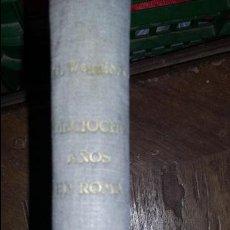 Libros de segunda mano: GEORGE WAGNIERE : 18 AÑOS EN ROMA. Lote 75504239