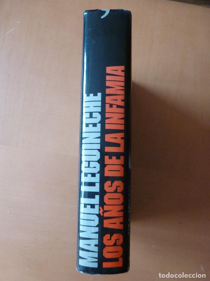 Libros de segunda mano: MANUEL LEGUINECHE: LOS AÑOS DE LA INFAMIA. UNA CRÓNICA SOBRE LA II GUERRA MUNDIAL - Foto 2 - 75932131