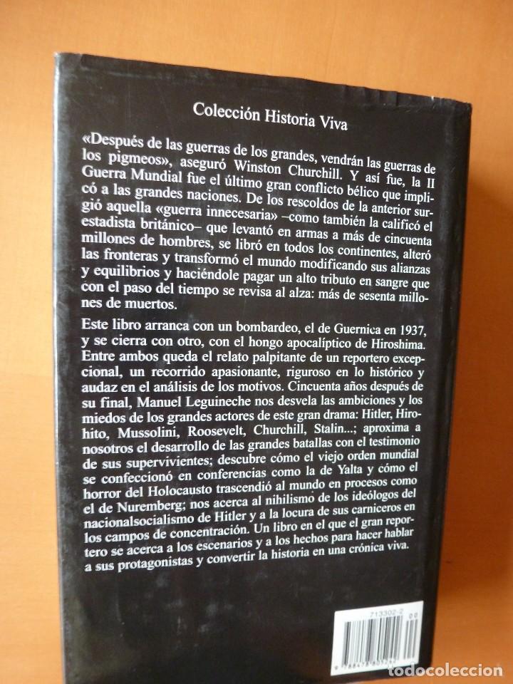 Libros de segunda mano: MANUEL LEGUINECHE: LOS AÑOS DE LA INFAMIA. UNA CRÓNICA SOBRE LA II GUERRA MUNDIAL - Foto 3 - 75932131