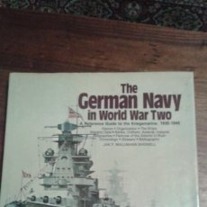 Libros de segunda mano: THE GERMAN NAVY IN WORLD WAR TWO. JAK MALLMAN SHOWELL. Lote 76724491