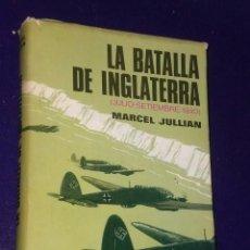 Libros de segunda mano: LA BATALLA DE INGLATERRA.- JULIO-SEPTIEMBRE 1940.. Lote 76804387