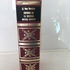 Libros de segunda mano: HISTORIA DE LA SEGUNDA GUERRA MUNDIAL TOMO I POR KARL VON VEREITER (ESCRITOR E HISTORIADOR). Lote 77651165