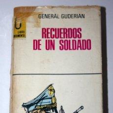 Libros de segunda mano: LIBRO RECUERDOS DE UN SOLDADO - GENERAL GUDERIAN ( SEGUNDA GUERRA MUNDIAL - GENERAL ALEMÁN ). Lote 78448217