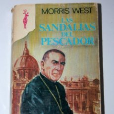 Libros de segunda mano: LIBRO LAS SANDALIAS DEL PESCADOR - MORRIS WEST. Lote 78448901