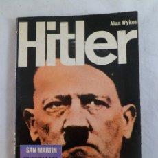 Libros de segunda mano: HITLER. ALAN WYKES. SAN MARTÍN.. Lote 97278071