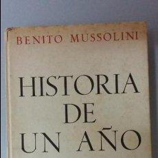 Libros de segunda mano: MUSSOLINI: HISTORIA DE UN AÑO. Lote 80477041