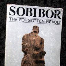 Libros de segunda mano: SOBIBOR - THE FORGOTTEN REVOLT - A SURVIVOR'S REPORT - ALEMANIA NAZI - THOMAS (TOIVI) BLATT. Lote 80986536