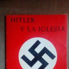 Libros de segunda mano: HITLER Y LA IGLESIA. Lote 81132088