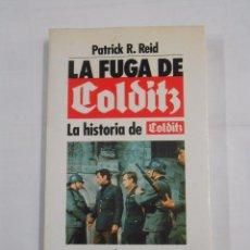 Libros de segunda mano - LA FUGA DE COLDITZ. LA HISTORIA DE COLDITZ. - PATRICK R. REID. TDK283 - 82323040