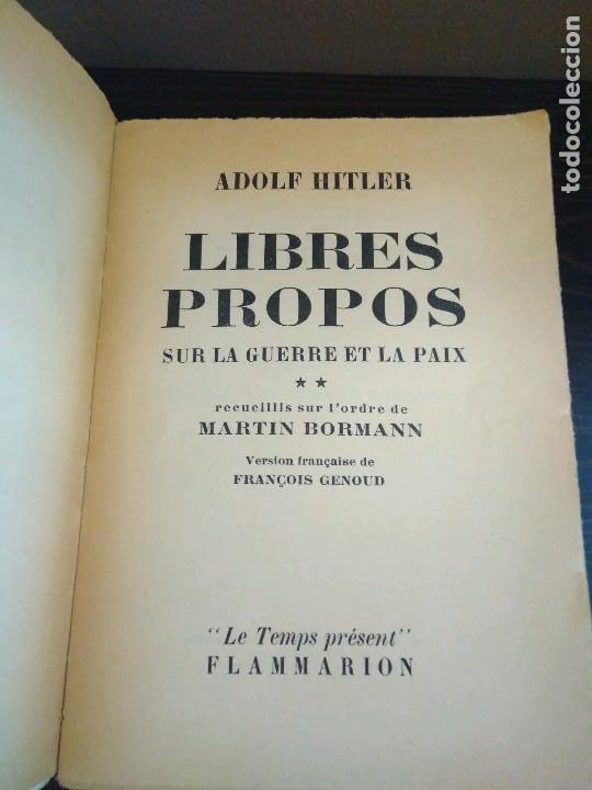Libros de segunda mano: ADOLF HITLER.LIBRES PROPOS SUR LA GUERRE ET LA PAIX RECUEILLIS SUR LORDRE DE MARTIN BORMANN 1952 - Foto 3 - 82898696