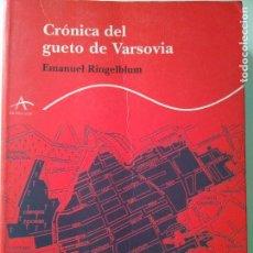 Libros de segunda mano: CRÓNICA DEL GUETO DE VARSOVIA - EMANUEL RINGELBLUM. Lote 83597728