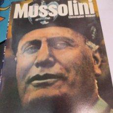 Libros de segunda mano: MUSSOLINI CHRISTOPHER HIBBERT AÑO 1972. Lote 83909776