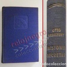 Libros de segunda mano: MISIONES SECRETAS - LIBRO OTTO SKORZENY BIOGRAFÍA II GUERRA MUNDIAL COMANDOS - HISTORIA - NAZIS NAZI. Lote 84376952