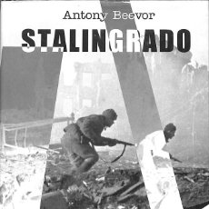 Libros de segunda mano: STALINGRADO - ANTONY BEEVOR. Lote 85461660