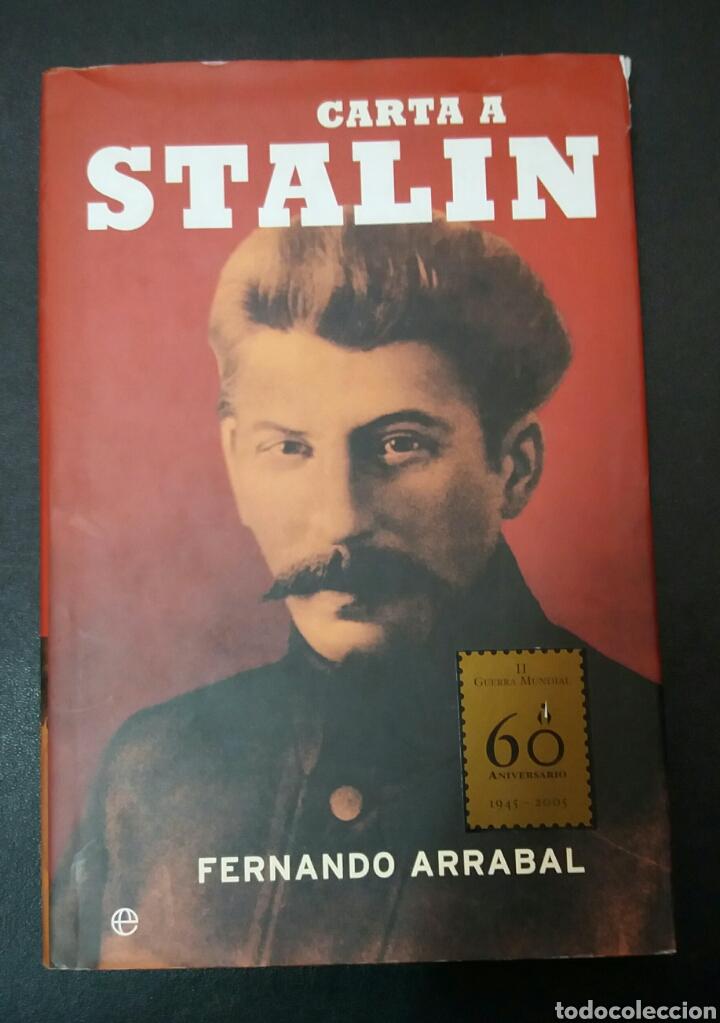 CARTA A STALIN, FERNANDO ARRABAL (Libros de Segunda Mano - Historia - Segunda Guerra Mundial)