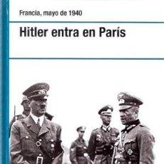 Libros de segunda mano: HITLER ENTRA EN PARÍS SHEPPERD, ALAN EDITORIAL: RBA (2007) OSPREY GASTOS DE ENVIO GRATIS. Lote 86229996