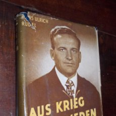 Libros de segunda mano: HANS ULRICH RUDEL EN ALEMAN AUS KRIEG UN FRIEDEN FIRMADO DEDICADO NAZISMO 1953. Lote 87028316