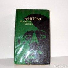 Libros de segunda mano: HANS BERND GISEVIUS: ADOLF HITLER, PLAZA & JANES, BARCELONA, 1970. Lote 87063696