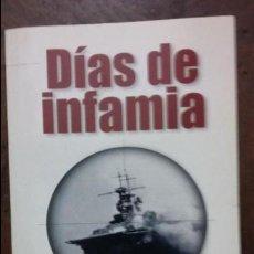 Libros de segunda mano: MICHAEL COFFEY: DIAS DE INFAMIA. Lote 87142548