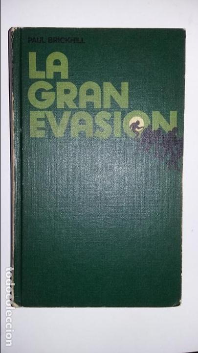 PAUL BRICKHILL: LA GRAN EVASION (Libros de Segunda Mano - Historia - Segunda Guerra Mundial)