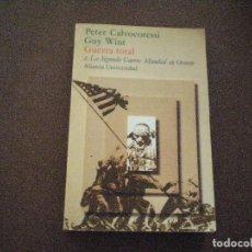 Libros de segunda mano - Peter Calvocoressi y Guy Wint, Guerra Total, TOMOS I y II. Alianza Universidad - 87157232
