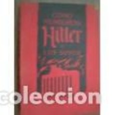Libros de segunda mano: COMO MURIERON HITLER Y LOS SUYOS. KARL ZHEIGER. Lote 87665952