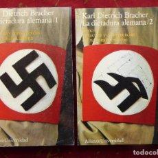 Libros de segunda mano - KARL DIETRICH BRACHER.- LA DICTADURA ALEMANA .- Alianza editorial 1ª ed 1969. Tomos I y II - 88756996