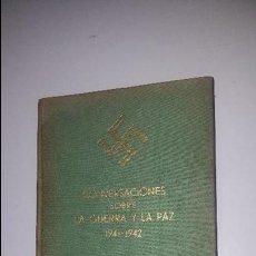 Libros de segunda mano: CONVERSACIONES SOBRE LA GUERRA Y LA PAZ 1941-1942 ADOLFO HITLER. Lote 89759712