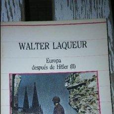Libros de segunda mano: WALTER LAQUEUR. EUROPA DESPUES DE HITLER.. Lote 90111748