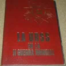 Libros de segunda mano: LA URSS EN LA II GUERRA MUNDIAL,ÚNICO EN TC,TAPAS ROJAS Y DORADAS,IMPORTANTE LEER. IMPECABLE SIN USO. Lote 90333296