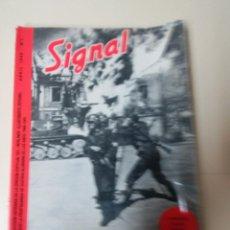Libros de segunda mano: SIGNAL-Nº 1-ABRIL 1940-ED. EL ARQUERO-1970-SELECCION TEXTOS SEGUN PROPAGANDA ALEMANA 1940-1945. Lote 91003355