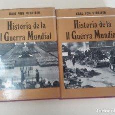 Libros de segunda mano: HISTORIA DE LA II GUERRA MUNDIAL-2 TOMOS-KARL VON VEREITER-ÉD. PETRONIO-1973-TAPA DURA-SOBRECUBIERTA. Lote 91068855