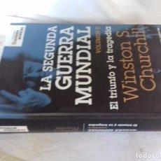 Libros de segunda mano: LA SEGUNDA GUERRA MUNDIAL-VOLUMEN II-EL TRIUNFO Y LA TRAGEDIA-EDITORIAL PLANETA 2006. Lote 92047630