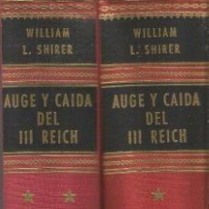 Libros de segunda mano: WILLIAM L. SHIRER. AUGE Y CAIDA DEL TERCER REICH. CARALT 2 TOMOS. Lote 94429538