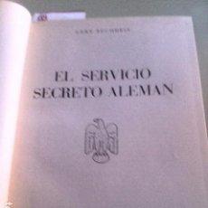 Libros de segunda mano: EL SERVICIO SECRETO ALEMAN. GERT BUCHHEIT.. Lote 94817891