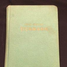 Libros de segunda mano: EICHMANN. Lote 95855987