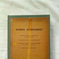Libros de segunda mano: LIBRO ACUERDOS INTERNACIONALES. AÑO 1945. POST SEGUNDA GUERRA MUNDIAL. NACIONES UNIDAS. ONU. OTAN. S. Lote 95887072