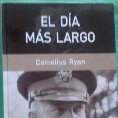 Libros de segunda mano: LIBRO EL DÍA MÁS LARGO DE CORNELIUS RYAN.. Lote 95895111