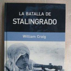 Libros de segunda mano: LA BATALLA DE STALINGRADO - WILLIAM CRAIG - II GUERRA MUNDIAL - ALEMANIA RUSIA. Lote 96933047