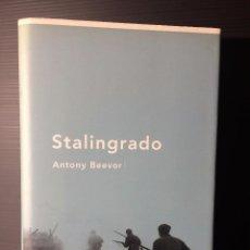 Libros de segunda mano: STANLINGRADO, ANTONY BEEVOR, MEMORIA CRÍTICA, 2000.. Lote 97618939