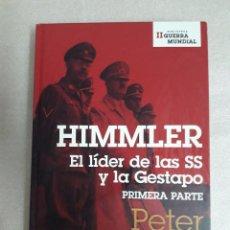 Libros de segunda mano: HIMMLER. EL LÍDER DE LAS SS Y DE LA GESTAPO. PETER PADFIELD... Lote 97717747