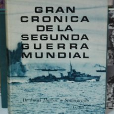 Libros de segunda mano: GRAN CRÓNICA DE LA SEGUNDA GUERRA MUNDIAL. TOMO 2, DE PEARL HARBOR A STALINGRADO. Lote 97871735