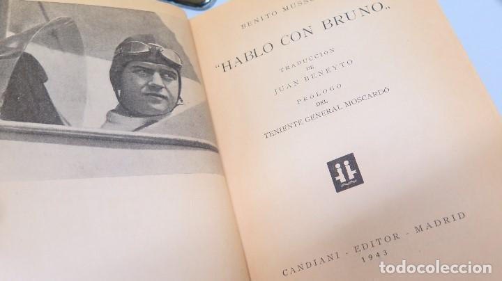 Libros de segunda mano: HABLO CON BRUNO. BENITO MUSSOLINI - Foto 2 - 97900627