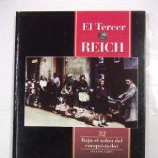 Libros de segunda mano - EL TERCER REICH. TOMO Nº 32. BAJO EL TELON DEL CONQUISTADOR SEGUNDA PARTE. TIME LIFE ROMBO. TDK308 - 97915939