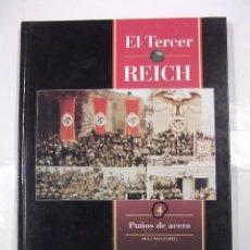 Libros de segunda mano - EL TERCER REICH. TOMO Nº 4. PUÑOS DE ACERO. SEGUNDA PARTE. TIME LIFE ROMBO. TDK308 - 97916039