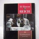 Libros de segunda mano: EL TERCER REICH. TOMO Nº 26. UN SUEÑO PERVERSO. SEGUNDA PARTE. TIME LIFE ROMBO. TDK308. Lote 97920783