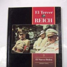 Libros de segunda mano: EL TERCER REICH. TOMO Nº 7. EL NUEVO ORDEN. PRIMERA PARTE. TIME LIFE ROMBO. TDK308. Lote 97920915