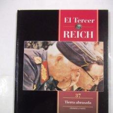 Libros de segunda mano - EL TERCER REICH. TOMO Nº 37. TIERRA ABRASADA. PRIMERA PARTE. TIME LIFE ROMBO. TDK308 - 98016795